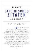 Cover-Bild zu Reclams Lateinisches Zitaten-Lexikon