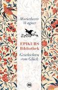 Cover-Bild zu Epikurs Bibliothek von Wagner, Marietheres