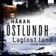 Cover-Bild zu Östlundh, Håkan: Laglöst land (Audio Download)