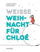 Cover-Bild zu Marois, André: Weiße Weihnacht für Chloé
