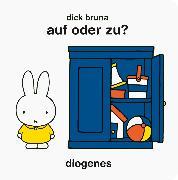 Cover-Bild zu Bruna, Dick: Auf oder zu?