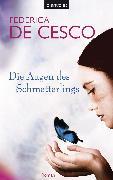 Cover-Bild zu Cesco, Federica de: Die Augen des Schmetterlings (eBook)