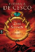 Cover-Bild zu Cesco, Federica de: Zwei Sonnen am Himmel (eBook)