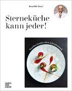 Cover-Bild zu Sterneküche kann jeder! von Faust, Benedikt