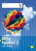 Cover-Bild zu Mille feuilles 3. élève von Autorinnen- und Autorenteam