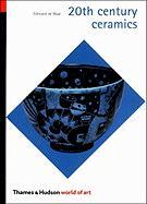 Cover-Bild zu De Waal, Edmund: 20th Century Ceramics