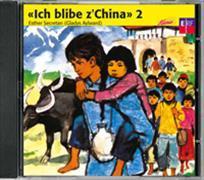Cover-Bild zu Ich blibe z'China 2, CD