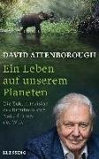 Cover-Bild zu Ein Leben auf unserem Planeten von Attenborough, David
