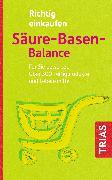 Cover-Bild zu Richtig einkaufen Säure-Basen-Balance (eBook) von Worlitschek, Michael
