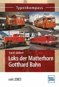 Cover-Bild zu Loks der Matterhorn Gotthard Bahn von Seifert, Cyrill