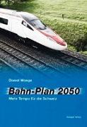 Cover-Bild zu Bahn-Plan 2050 von Mange, Daniel