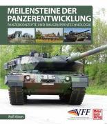 Cover-Bild zu Meilensteine der Panzerentwicklung von Hilmes, Rolf