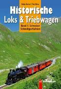 Cover-Bild zu Historische Loks & Triebwagen von Bernet, Ralph