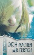 Cover-Bild zu K.L.A.R. - Taschenbuch: Dich machen wir fertig! von Kindler, Wolfgang