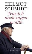 Cover-Bild zu Was ich noch sagen wollte von Schmidt, Helmut
