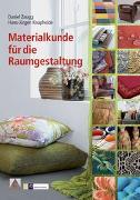 Cover-Bild zu Materialkunde für die Raumgestaltung von Zaugg, Daniel
