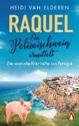 Cover-Bild zu Elderen, Heidi van: Raquel - Ein Polizeischwein ermittelt (eBook)