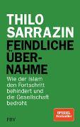 Cover-Bild zu Sarrazin, Thilo: Feindliche Übernahme