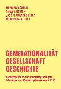 Cover-Bild zu Oesterhelt, Anja: Generationalität - Gesellschaft - Geschichte (eBook)