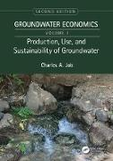 Cover-Bild zu Job, Charles A.: Production, Use, and Sustainability of Groundwater (eBook)