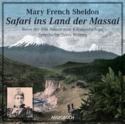Cover-Bild zu Safari ins Land der Massai von Sheldon, Mary French