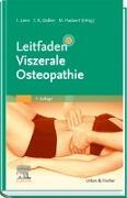 Cover-Bild zu Leitfaden Viszerale Osteopathie von Liem, Torsten (Hrsg.)