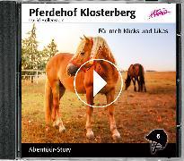 Cover-Bild zu Pferdehof Klosterberg - Für meh Klicks und Likes von Hollenstein, David