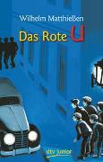 Cover-Bild zu Matthiessen, Wilhelm: Das Rote U