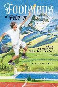 Cover-Bild zu Footsteps of Federer von Seminara, Dave