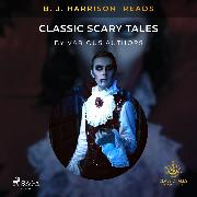 Cover-Bild zu B. J. Harrison Reads Classic Scary Tales (Audio Download)