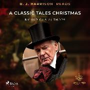 Cover-Bild zu B. J. Harrison Reads A Classic Tales Christmas (Audio Download)