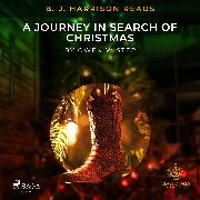 Cover-Bild zu B. J. Harrison Reads A Journey in Search of Christmas (Audio Download)