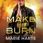 Cover-Bild zu Make Me Burn - Turn Up the Heat, Book 1 (Unabridged) (Audio Download)