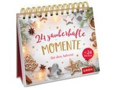 Cover-Bild zu 24 zauberhafte Momente für den Advent von Groh Redaktionsteam (Hrsg.)