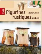 Cover-Bild zu Figurines rustiques en bois