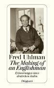 Cover-Bild zu Uhlman, Fred: The making of an Englishman