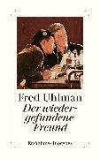 Cover-Bild zu Uhlman, Fred: Der wiedergefundene Freund (eBook)