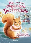 Cover-Bild zu Meadows, Daisy: Die magischen Tierfreunde (Band 5) - Pia Puschel und der geheime Zauber