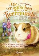 Cover-Bild zu Meadows, Daisy: Die magischen Tierfreunde (Band 8) - Mara Meerschweinchen hilft den Waldtieren