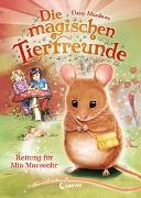 Cover-Bild zu Meadows, Daisy: Die magischen Tierfreunde (Band 2) - Rettung für Mia Mauseohr