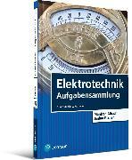 Cover-Bild zu Fischer, Janina: Elektrotechnik Aufgabensammlung