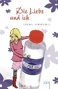 Cover-Bild zu Einwohlt, Ilona: Die Liebe und ich (eBook)