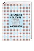 Cover-Bild zu Das Fülscher-Kochbuch von Fülscher, Elisabeth