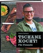 Cover-Bild zu Tschanz kocht! von Tschanz, Adrian