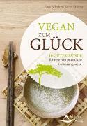Cover-Bild zu Vegan zum Glück von Kuhn Shimu, Sandy Taikyu