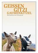 Cover-Bild zu Geissen, Gitzi, Gaumenkitzel von Nideröst, Katja