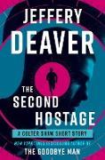 Cover-Bild zu The Second Hostage (eBook) von Deaver, Jeffery