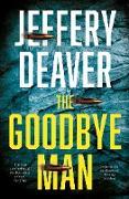 Cover-Bild zu Goodbye Man (Colter Shaw Thriller, Book 2) (eBook) von Deaver, Jeffery