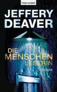 Cover-Bild zu Die Menschenleserin von Deaver, Jeffery
