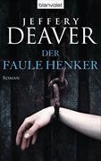Cover-Bild zu Der faule Henker von Deaver, Jeffery